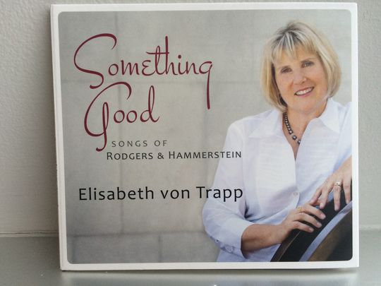 "Elisabeth von Trapp's new CD, ""Something Good: Songs of Rodgers & Hammerstein."" (Photo: COURTESY)"